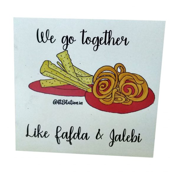 we go together like jalebi and fafda